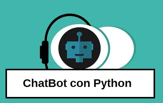 ChatBot con Python y procesamiento del lenguaje natural (Código)