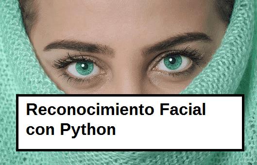 reconocimiento facial python