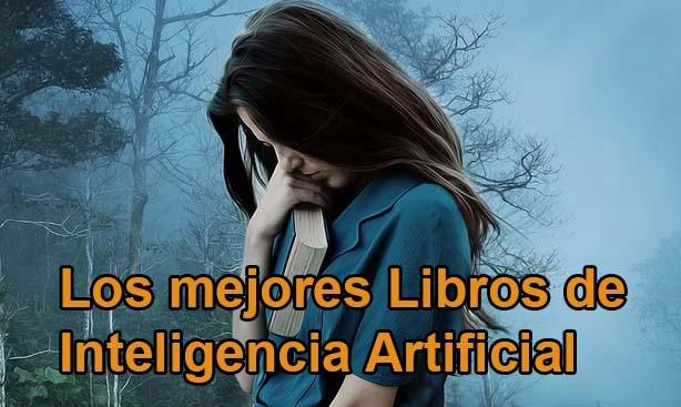 Los Mejores libros de Inteligencia Artificial (En español)