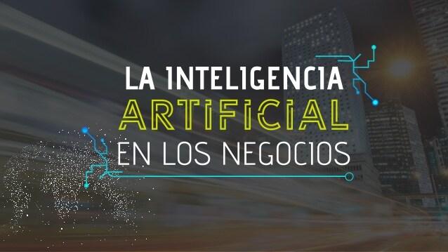 Inteligencia Artificial para negocios